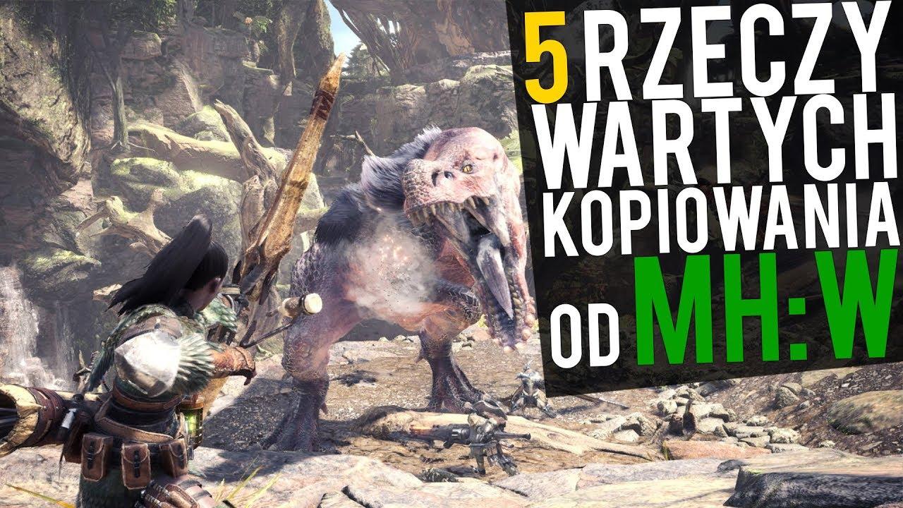 5 rzeczy, których MMO mogą się nauczyć od Monster Hunter: World!