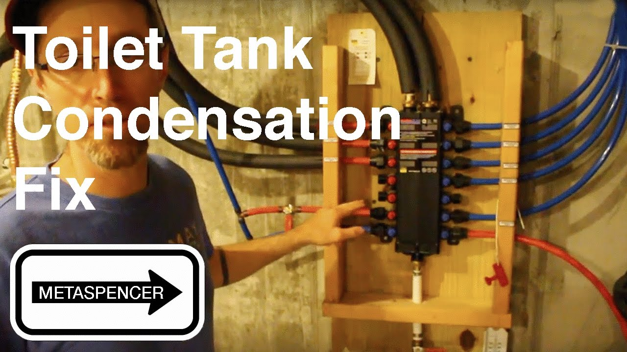 End Toilet Tank Condensation At The Pex Manifold Youtube
