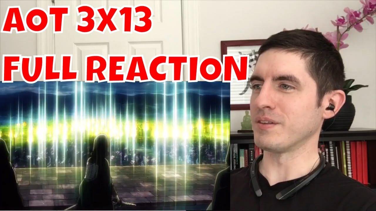 Attack on Titan Season 3 Episode 13 FULL REACTION - YouTube