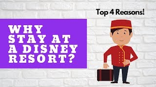 Disney Resorts: Benefits of staying on property (2019)