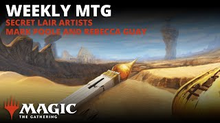 Weekly MTG | Secret Lair Artists Mark Poole and Rebecca Guay