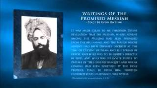 Promised Messiah and Mahdi through Divine Revelation - Islam Ahmadiyya