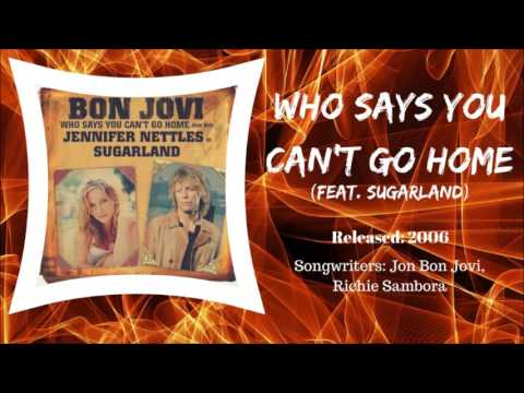 Bon Jovi (feat. Sugarland) - Who Says You Can't Go Home