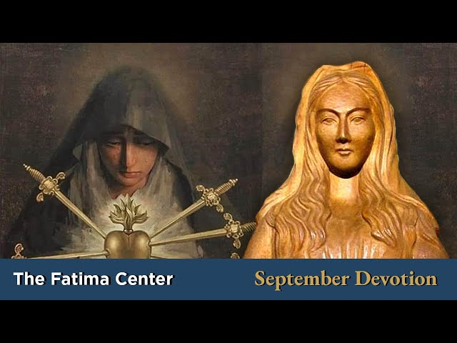 September Devotion: Our Lady of Sorrows and of Akita | Monthly Devotions with Fr. Shannon Collins
