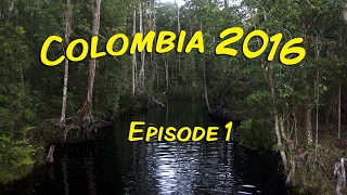 Colombia 2016 - Episode 1