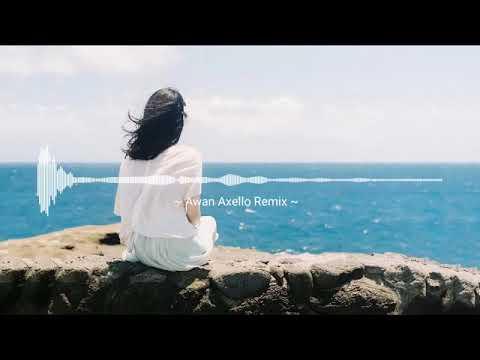 Dj One love Awan Axello Remix