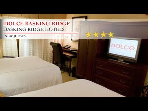 Dolce Basking Ridge - Basking Ridge Hotels, New Jersey