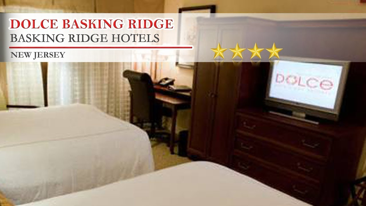 Dolce Basking Ridge Hotels New Jersey