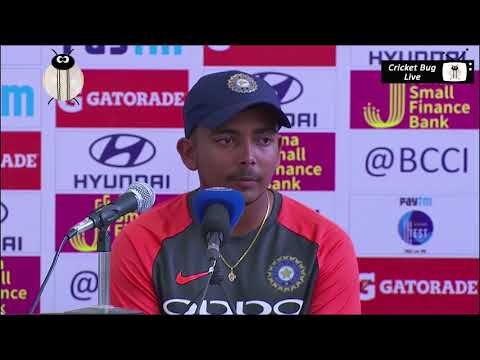 Prithvi shaw 134 innings against west indies 2018 post match press conference