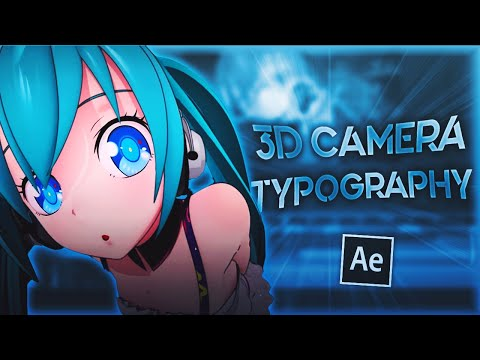 Smooth 3D Camera Typography + Text Effects   After Effects AMV Tutorial (Free Project File)