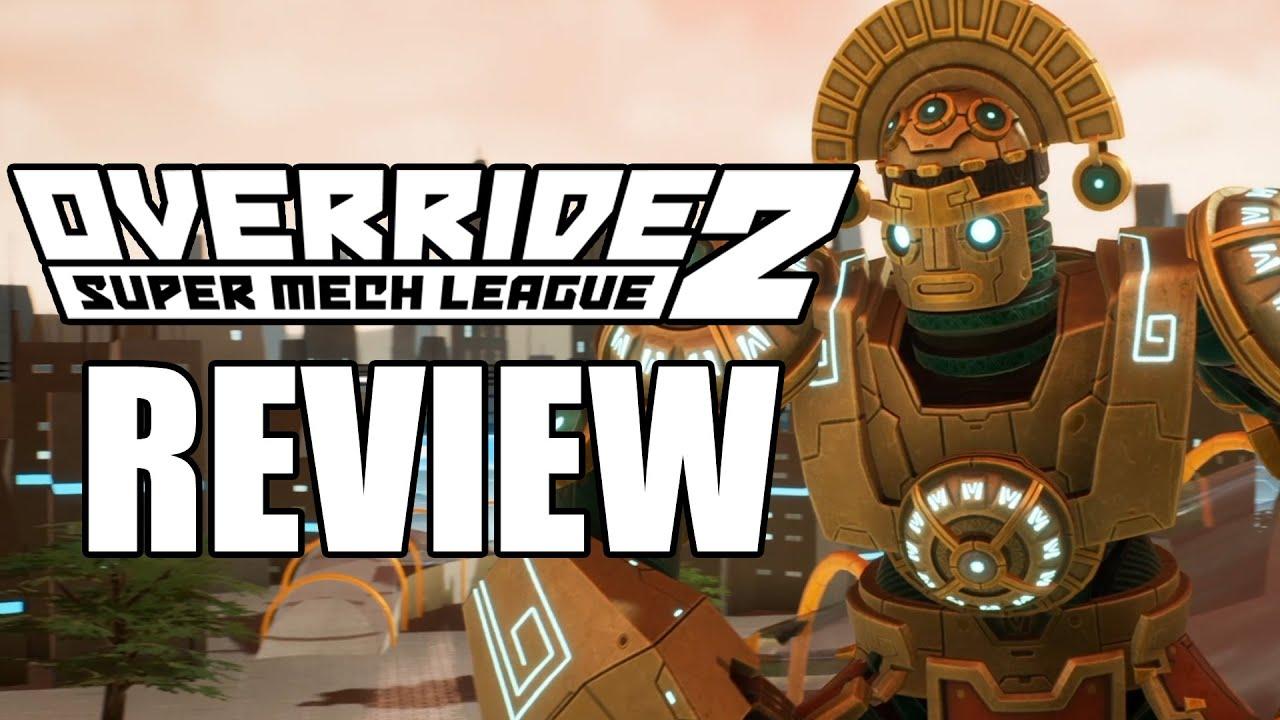 Override 2: Super Mech League Review - The Final Verdict (Video Game Video Review)