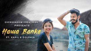 Hawa Banke   Kapil & Dolphin Vaghela   Darshan Raval   Hawa banke lyrics   Monsoon Special