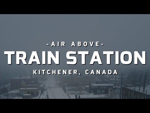 Air Above | Kitchener Train Station