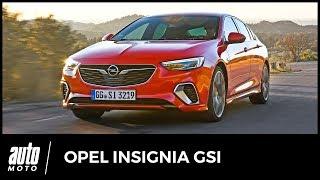 2018 OPEL Insignia GSi (essai) : «zanz ezbrouffe»!