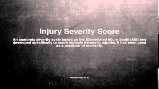 Medical vocabulary: What does Injury Severity Score mean