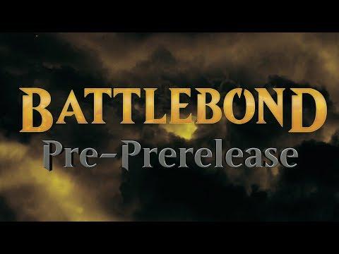 Battlebond Pre-PreRelease