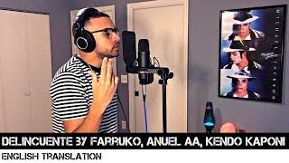 Delincuente By Farruko, Anuel Aa, Kendo Kaponi English Translation