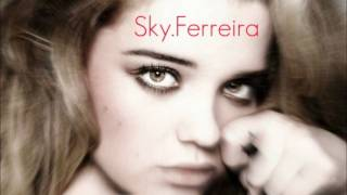 Sky Ferreira - 99 Tears (As If!)