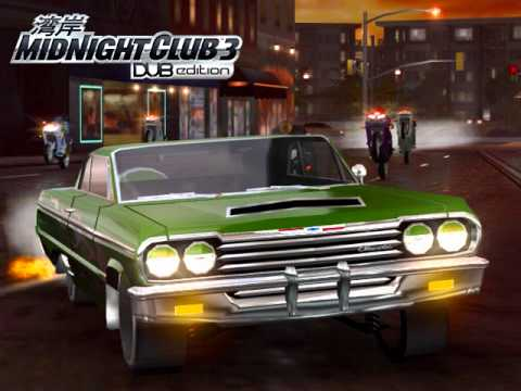 Midnight Club 3 DUB Edition Soundtrack-Get Your Roll On