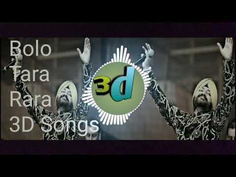 3d songs || Bolo ta ra ra || Daler Mehndi panjabi songs ||