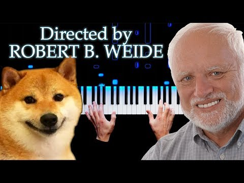 Directed By ROBERT B. WEIDE | Piano Version