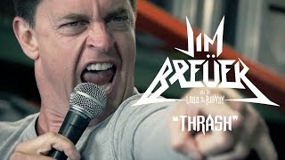 """Jim Breuer and the Loud & Rowdy """"Thrash"""" (OFFICIAL VIDEO)"""