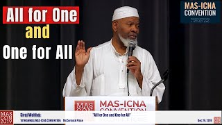 All for One and One for All | Siraj Wahhaj #MASCON2019