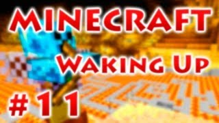 Waking Up - Серия 11 -