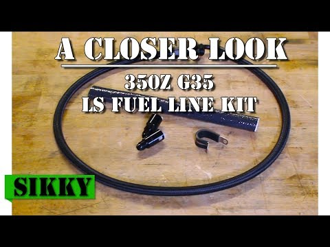 350z G35 LSx Swap Fuel Line Kit Review | Sikky Manufacturing