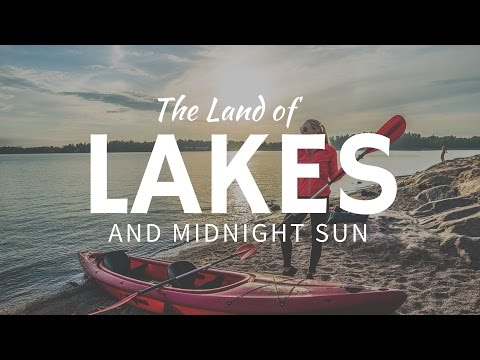 The land of lakes & midnight Sun - FINLAND