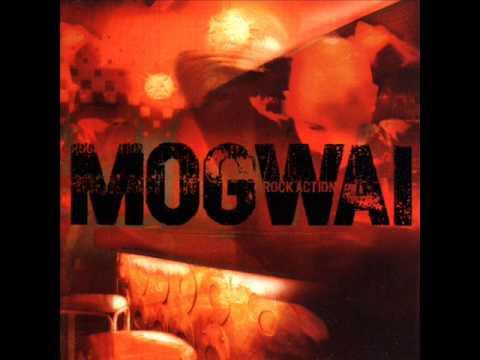 Mogwai - Rock Action [ Full Album ]