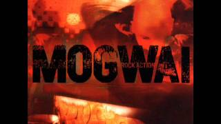 Mogwai - Rock Action ( Full Album )