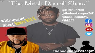 The Mitch Darrell Show episode 6 with Guest Emcee N.I.C.E.