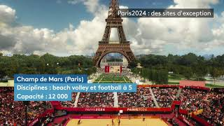 Paris 2024 : des sites d'exception
