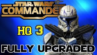 STAR WARS COMMANDER HQ3▐ A FULLY Upgraded Headquarters Level 3!