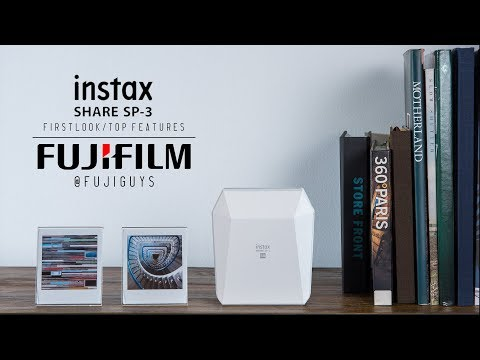 Fuji Guys - FUJIFILM instax Share SP-3 - First Look and Top Features