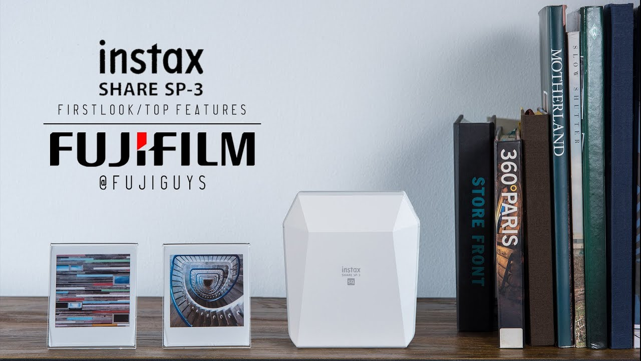 fuji guys fujifilm instax share sp 3 first look and top features youtube. Black Bedroom Furniture Sets. Home Design Ideas