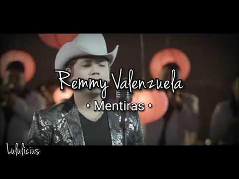 Remmy Valenzuela - Mentiras (LETRA) Estreno 2019