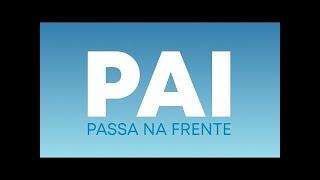 Programa Pai, Passa na Frente - 29/06/2020