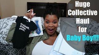 Huge Collective Haul | Baby Boy