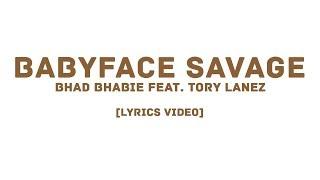 BHAD BHABIE feat. Tory Lanez - Babyface Savage  (LYRICS)