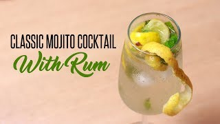 Classic Mojito Cocktail With Rum Homemade Party Drink by Cooking Simplified
