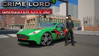 Crime Lord: Gangster City 3D - Android Gameplay HD