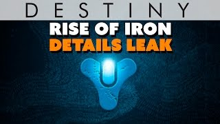 Destiny Rise Of Iron Leaks; ABANDONS Last Gen?  - The Know