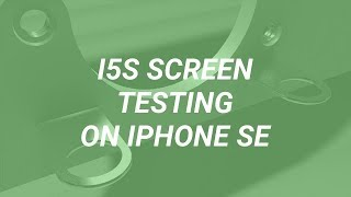 Different Kinds of iPhone 5S Copy LCDs Testing on iPhone SE