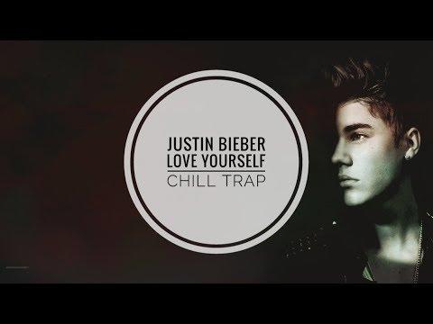 Justin Bieber - Love Yourself | CHILL TRAP | R3zR |