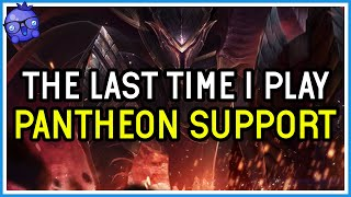 My Last Game as Pantheon Support - League of Legends