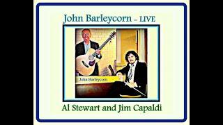 John Barleycorn  -  AL STEWART and JIM CAPALDI