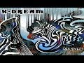 Download X-Dream - Remixed [Full Album] ᴴᴰ MP3 song and Music Video