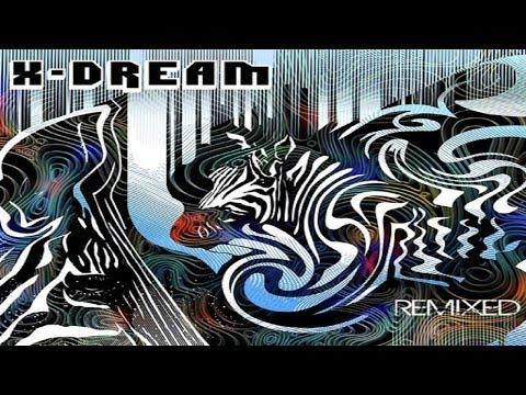 X-Dream - Remixed [Full Album] mp3